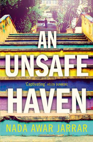 An Unsafe Haven Paperback  by Nada Awar Jarrar
