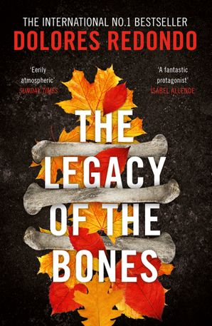 The Legacy of the Bones Paperback  by Dolores Redondo