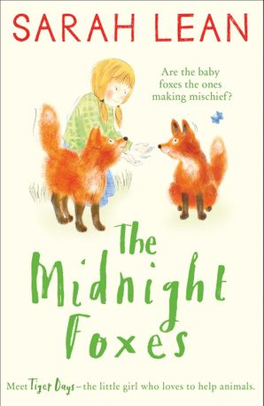 The Midnight Foxes Paperback  by Sarah Lean