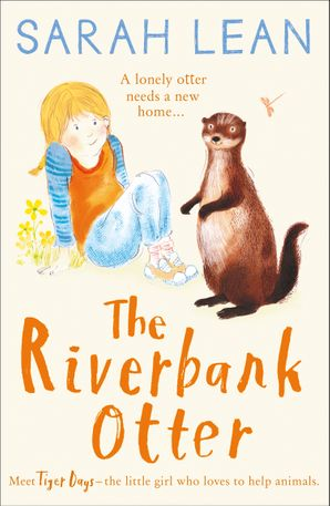 The Riverbank Otter Paperback  by Sarah Lean