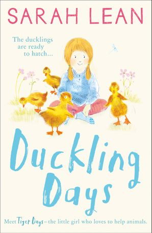 Duckling Days Paperback  by Sarah Lean