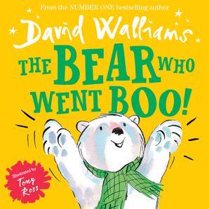 The Bear Who Went Boo! (Read aloud by David Walliams) eBook AudioSync edition by David Walliams