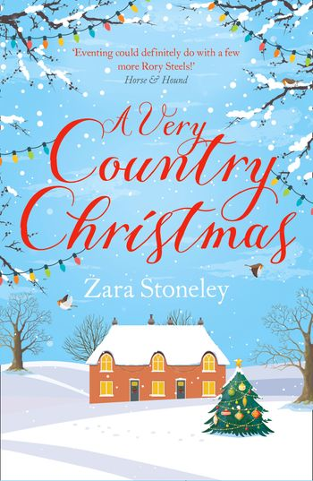 A Very Country Christmas: A Free Christmas Short Story (The Tippermere Series) - Zara Stoneley