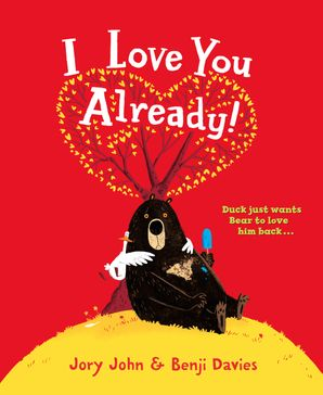 I Love You Already! Paperback  by Jory John
