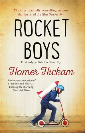 Rocket Boys Paperback  by Homer H. Hickam