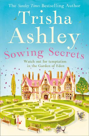 Sowing Secrets Hardcover  by Trisha Ashley