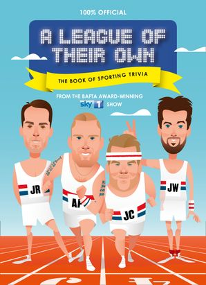 A League of Their Own - The Book of Sporting Trivia: 100% Official eBook  by No Author