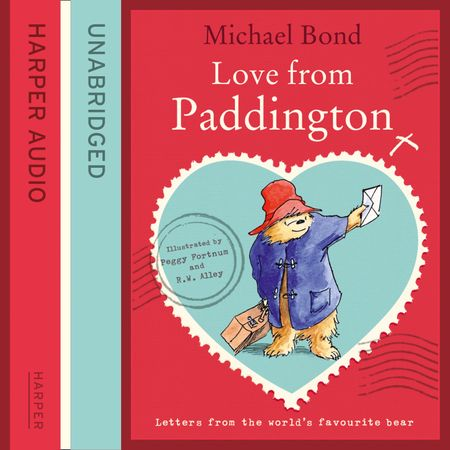 Love from Paddington - Michael Bond, Read by Hugh Bonneville