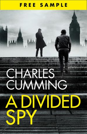 A Divided Spy (free sampler) eBook  by Charles Cumming