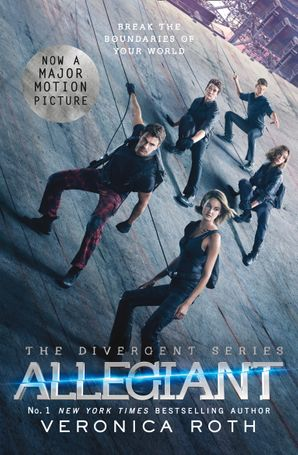 Allegiant Paperback Film tie-in edition by Veronica Roth