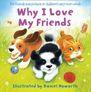 Why I Love My Friends eBook Audiosync edition by Daniel Howarth