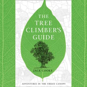 The Tree Climber's Guide  Unabridged edition by No Author