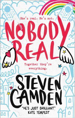 Nobody Real Paperback  by Steven Camden