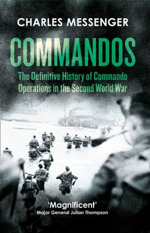 Commandos Paperback  by Charles Messenger