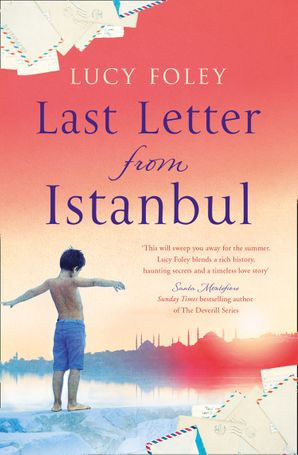 Last Letter from Istanbul Paperback  by Lucy Foley