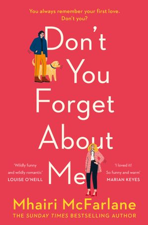 Don't You Forget About Me Paperback  by Mhairi McFarlane