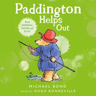 Paddington Helps Out - Michael Bond, Read by Hugh Bonneville