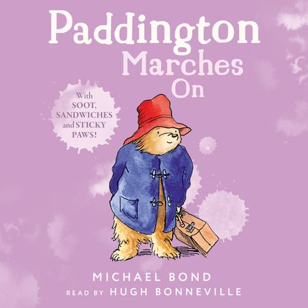 Paddington Marches On - Michael Bond, Read by Hugh Bonneville