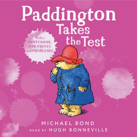 Paddington Takes the Test - Michael Bond, Read by Hugh Bonneville