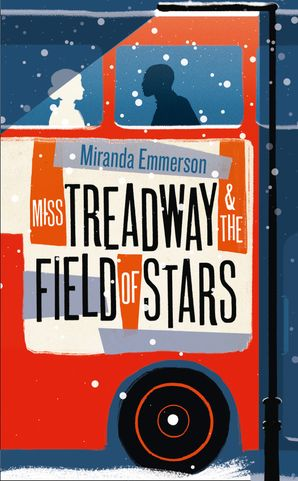 Miss Treadway & the Field of Stars Hardcover  by