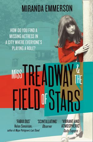 Miss Treadway & the Field of Stars Paperback  by