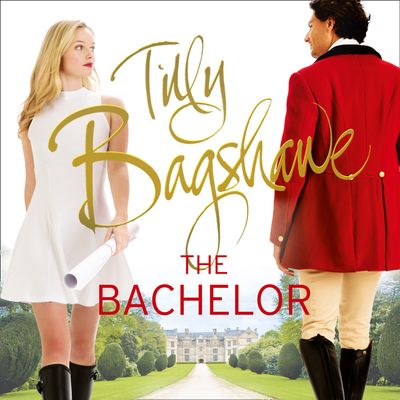 The Bachelor: Racy, pacy and very funny! (Swell Valley Series, Book 3) - Tilly Bagshawe, Read by Scarlett Mack