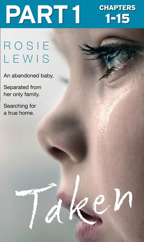 Taken: Part 1 of 3 eBook  by Rosie Lewis