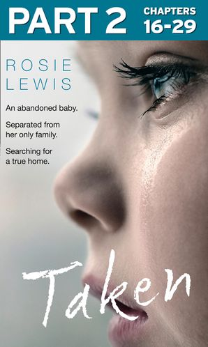 Taken: Part 2 of 3 eBook  by Rosie Lewis