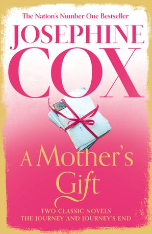 A Mother's Gift Hardcover  by Josephine Cox