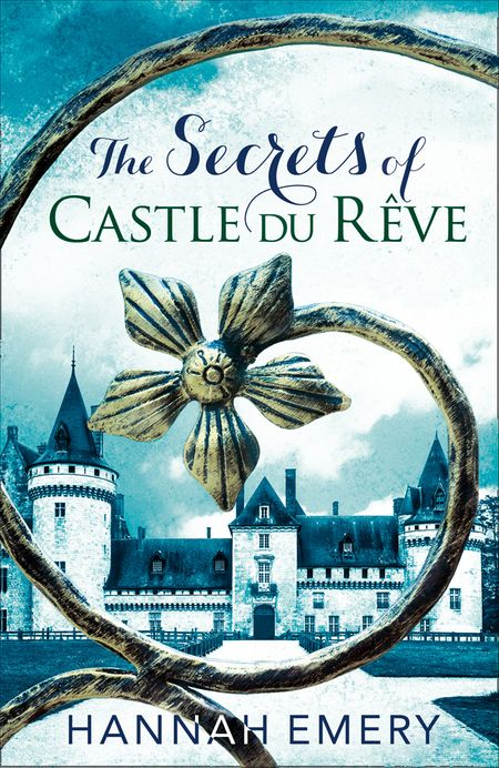 The Secrets of Castle Du Rêve - Hannah Emery