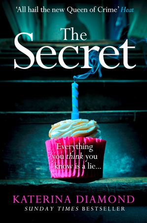 The Secret Paperback  by Katerina Diamond