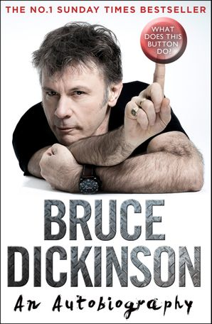 What Does This Button Do? Paperback  by Bruce Dickinson