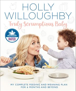 Truly Scrumptious Baby Hardcover  by Holly Willoughby