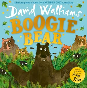 Boogie Bear Paperback  by David Walliams