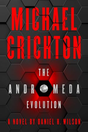 The Andromeda Evolution Hardcover  by Michael Crichton