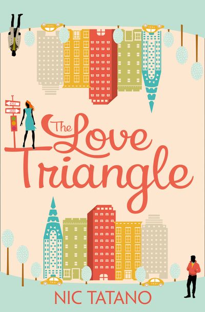 The Love Triangle - Nic Tatano