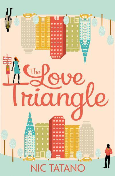 The Love Triangle - Nic Tatano