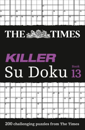 The Times Killer Su Doku Book 13: 200 challenging puzzles from The Times (The Times Killer) Paperback  by No Author