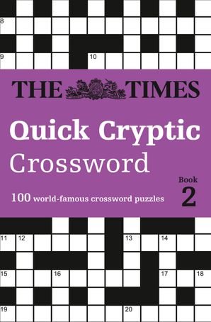 The Times Quick Cryptic Crossword Book 2: 100 world-famous crossword puzzles Paperback  by Richard Rogan