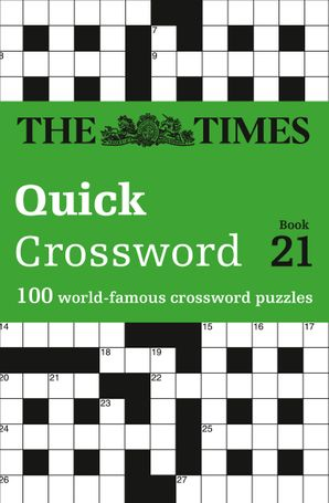 The Times Quick Crossword Book 21: 100 world-famous crossword puzzles from The Times2 Paperback  by John Grimshaw