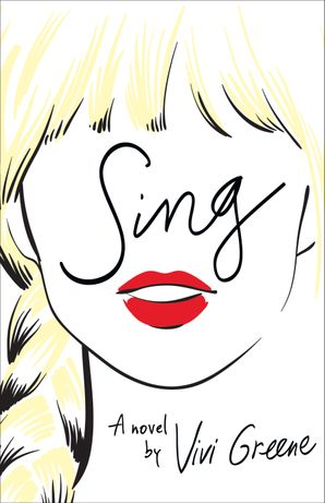 Sing Paperback  by Vivi Greene