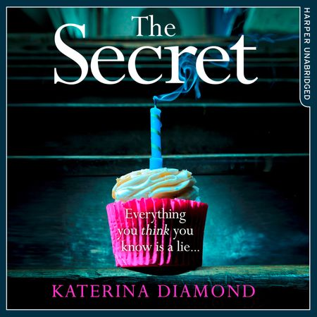 The Secret - Katerina Diamond, Read by Stevie Lacey