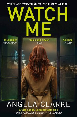 Watch Me Paperback  by Angela Clarke