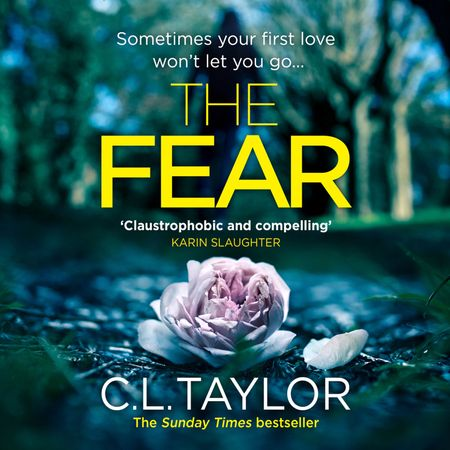 The Fear - C.L. Taylor, Read by Clare Corbett