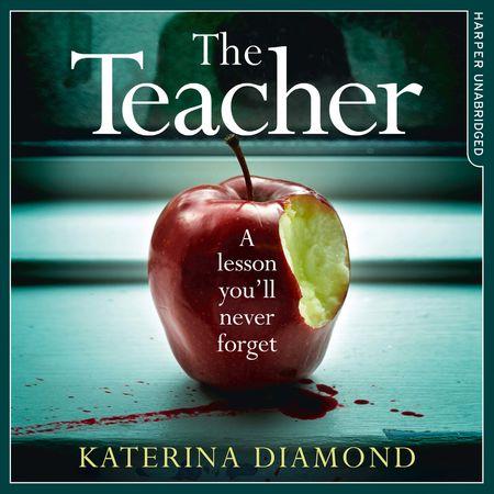 The Teacher - Katerina Diamond, Read by Stevie Lacey