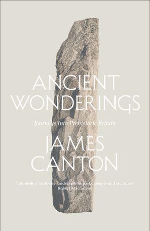 ancient-wonderings-journeys-into-prehistoric-britain