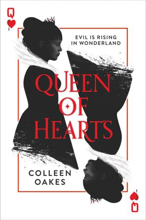 Queen of Hearts (Queen of Hearts, Book 1) eBook  by Colleen Oakes