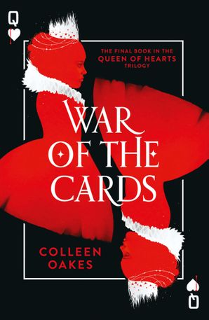 War of the Cards (Queen of Hearts, Book 3) eBook  by