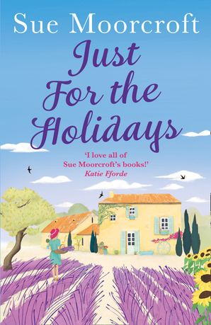 Just for the Holidays Paperback  by Sue Moorcroft
