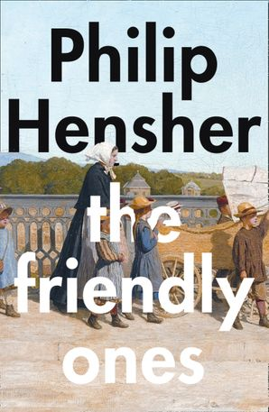 The Friendly Ones Hardcover  by